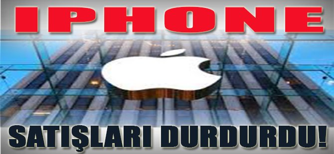 IPHONE Satışları Durdurdu!
