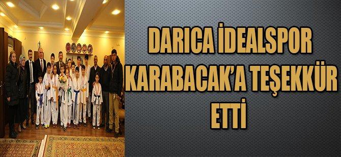 DARICA İDEALSPOR KARABACAK'A TEŞEKKÜR ETTİ