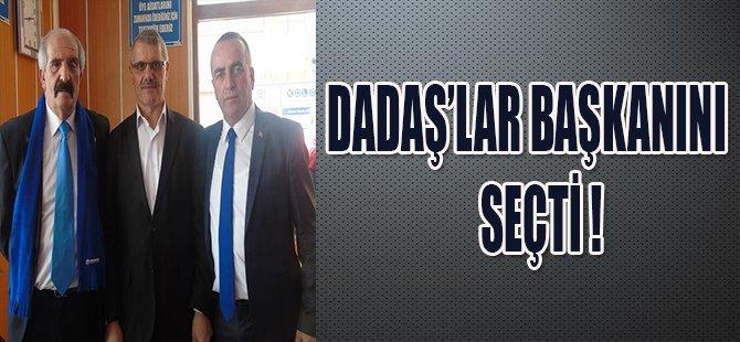 DADAŞ'LAR BAŞKANINI SEÇTİ !