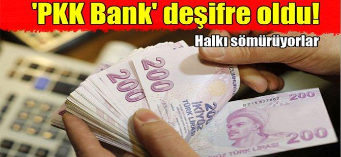 'PKK Bank' deşifre oldu!