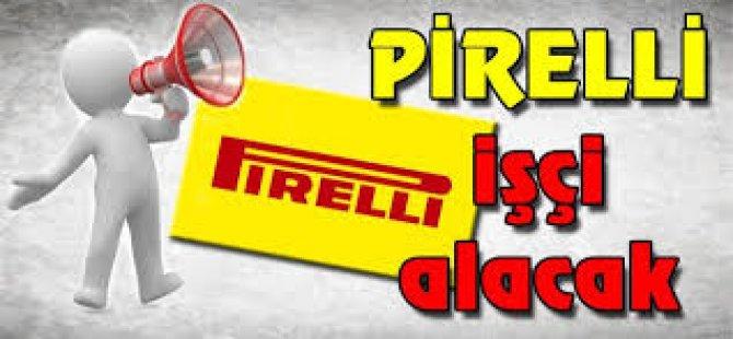 Pirelli İşçi Alacak!