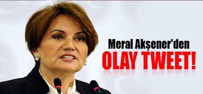 Meral Akşener'den olay tweet!