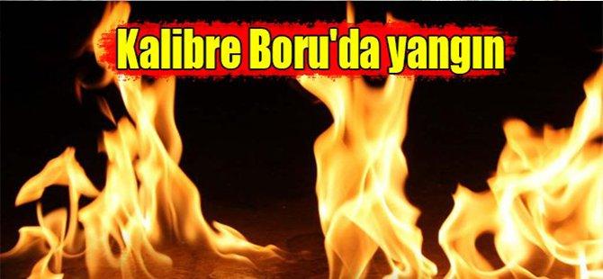 Kalibre Boruda yangın