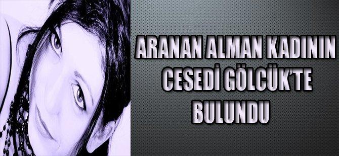 ARANAN ALMAN KADININ CESEDİ GÖLCÜK'TE BULUNDU