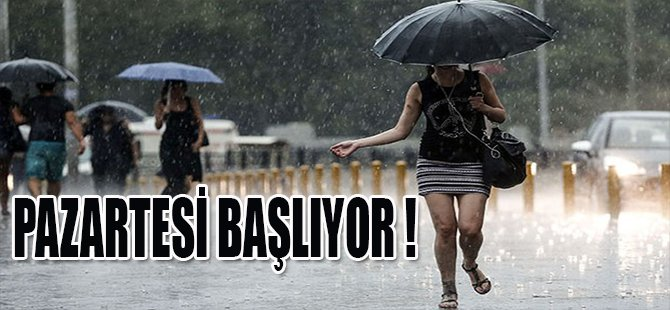 PAZARTESİ BAŞLIYOR !