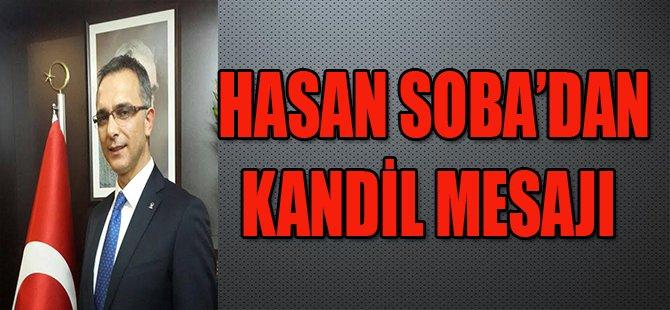Hasan Soba'dan Kandil Mesajı