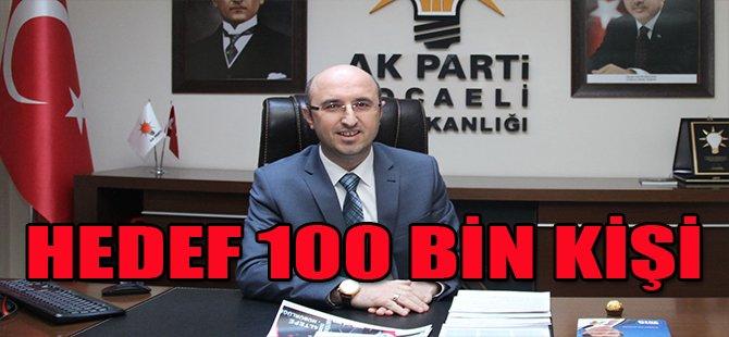 HEDEF 100 BİN KİŞİ