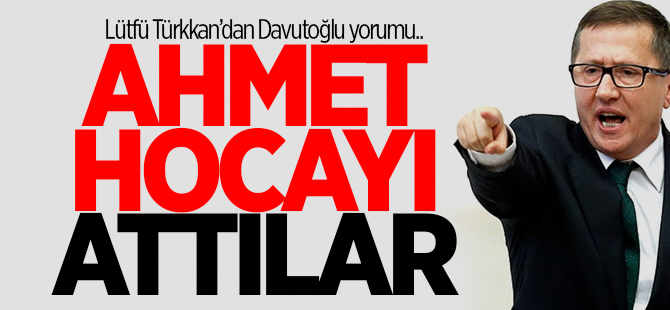 ''Ahmet hocayı attılar''