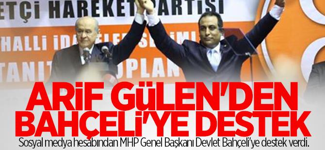 Arif Gülen'den Bahçeli'ye destek