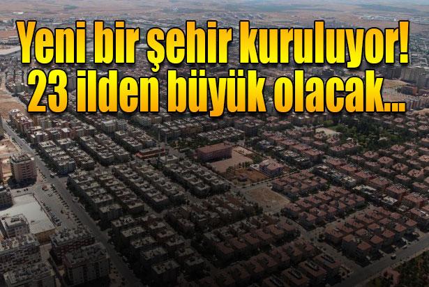 Gaziantep'e 23 ilden büyük şehir kuruluyor
