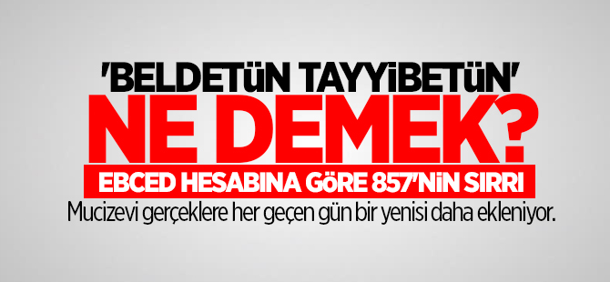 İstanbul'un fethindeki ebced hesabı!