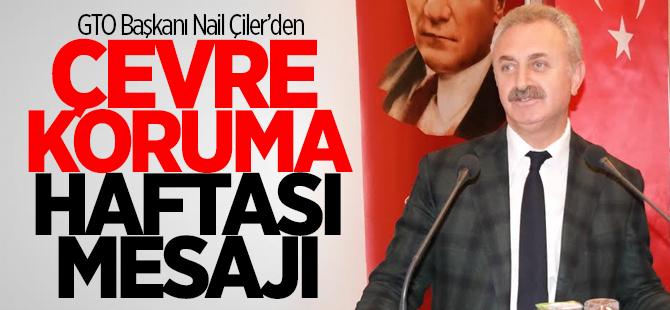 GTO Başkanı Nail Çiler'den mesaj
