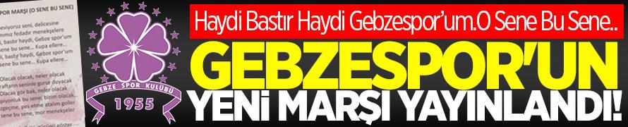 Gebzespor'un yeni marşı yayınlandı