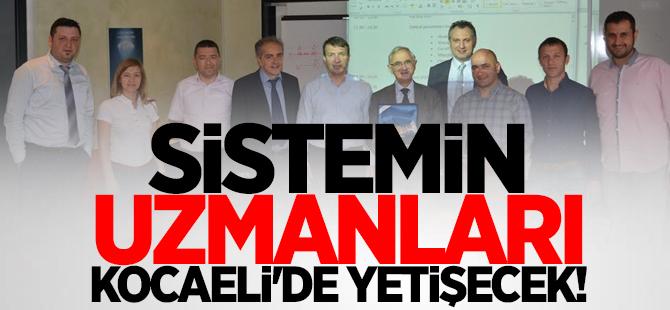 Sistem uzmanları Kocaeli'de yetişecek