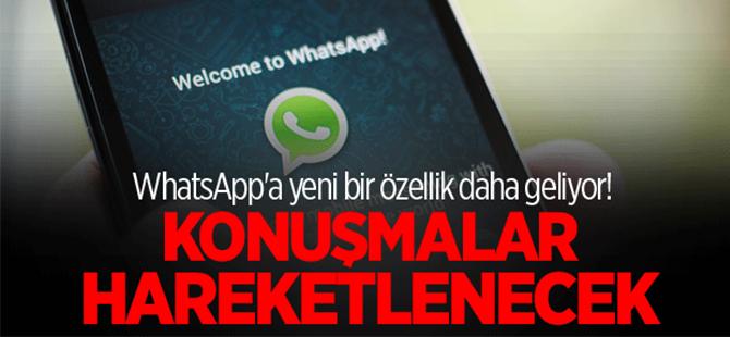 WhatsApp'ta konuşmalar hareketleniyor