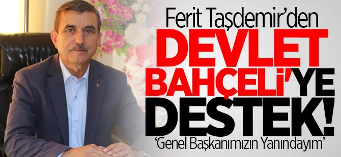 Taşdemir'den Bahçeli'ye destek