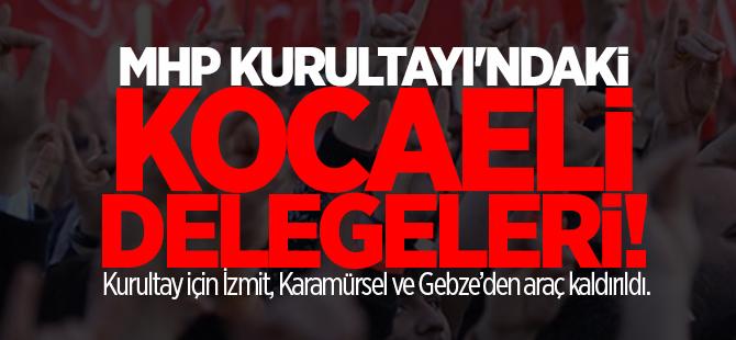 MHP Kocaeli delegeleri