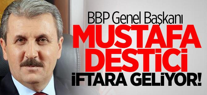 Mustafa Destici iftara geliyor