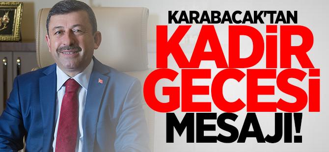 Karabacak'tan Kadir Gecesi mesajı