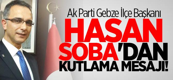 Hasan Soba'dan kutlama mesajı