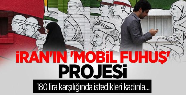 İran'ın küstah 'mobil fuhuş' projesi