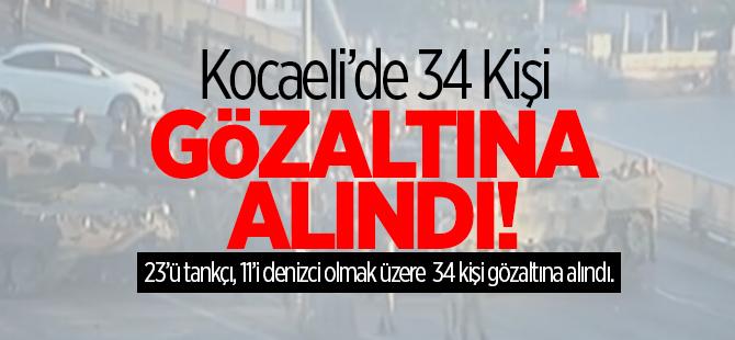 Kocaeli'de 34 kişi gözaltına alındı