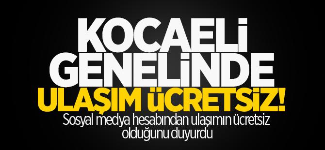 Kocaeli'de ulaşım ücretsiz