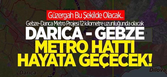 Gebze Metro hattı hayata geçecek