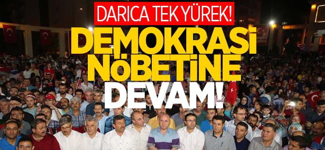 Darıca'da demokrasi nöbetine devam
