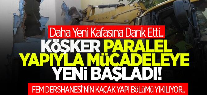 FEM Dershanesi'nin kaçak bölümü yıkılıyor
