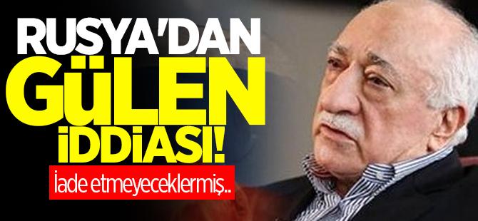 Rusya'dan flaş Gülen iddiası!