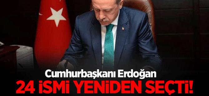 Erdoğan 24 ismi yeniden seçti