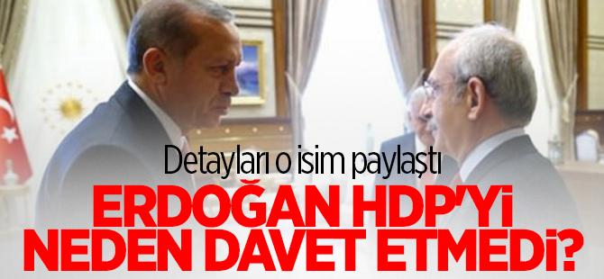 Erdoğan HDP'yi neden Bestepe'ye davet etmedi?