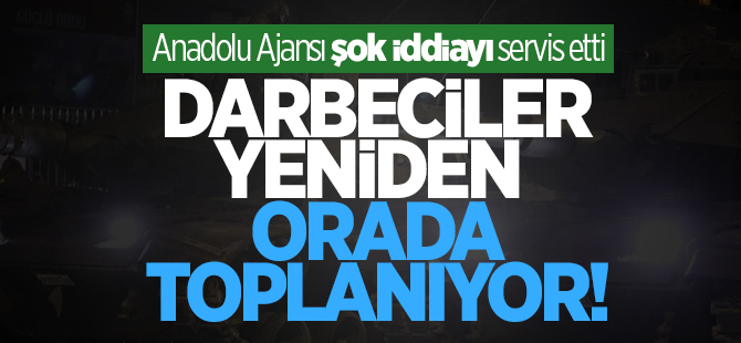 Anadolu Ajansı:Darbeci FETÖ üyeleri Mısır'da toplanıyor!