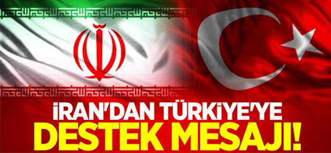 İran'dan Türkiye'ye destek mesajı