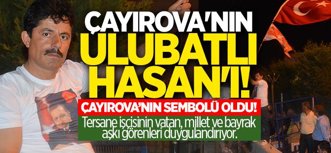 Çayırova'nın Ulubatlı Hasan'ı