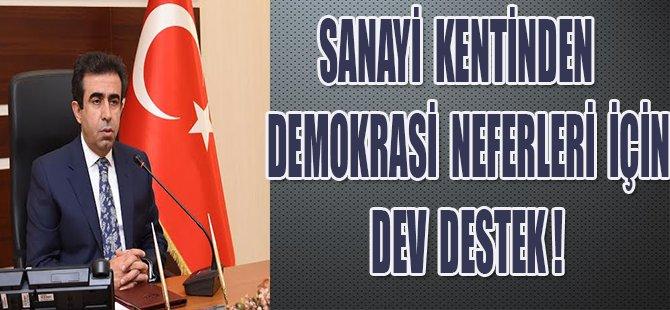 DEMOKRASİ NEFERLERİNE DEV DESTEK !