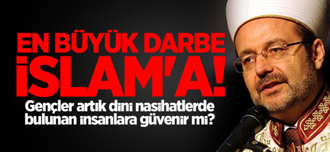 FETÖ en büyük darbeyi İslam'a vurdu