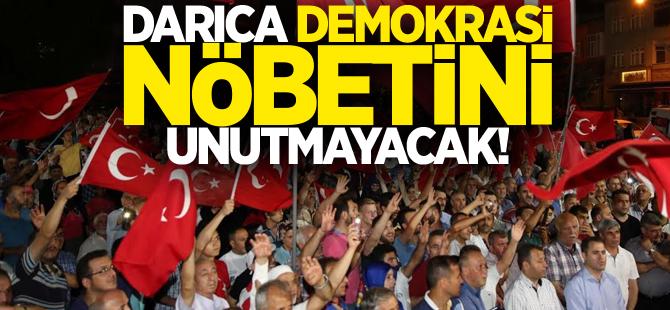 Darıca demokrasi nöbetini unutmayacak