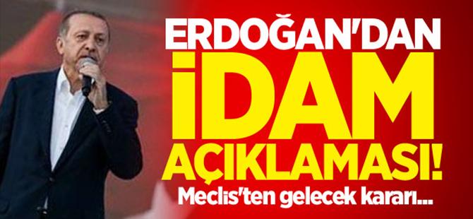 Cumhurbaşkanı Erdoğan: İdam kararını onarım