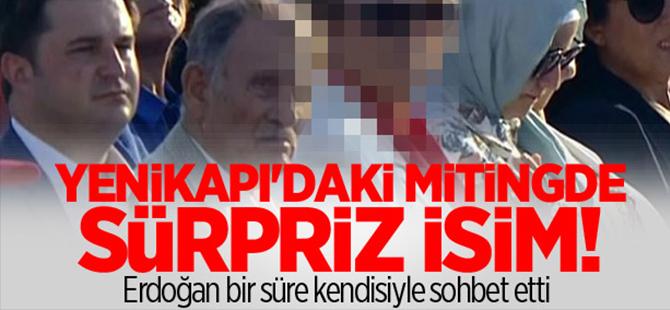 Yenikapı'daki mitingde sürpriz isim!