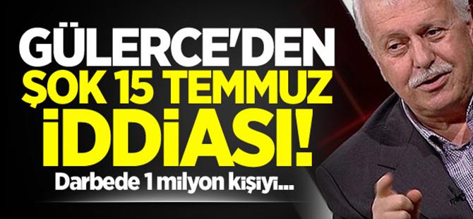 Gülerce'den şok 15 Temmuz iddiası!