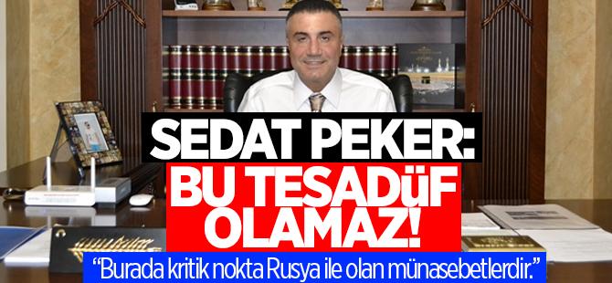 Sedat Peker: Rusya'ya yakınlaşınca darbeler oluyor