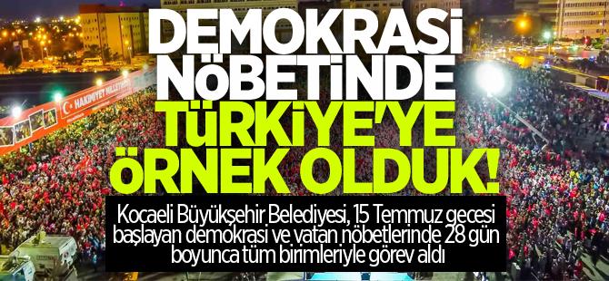 Demokrasi nöbetlerinde Türkiye'ye örnek olduk