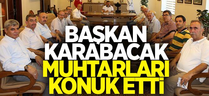 Başkan Karabacak muhtarları konuk etti
