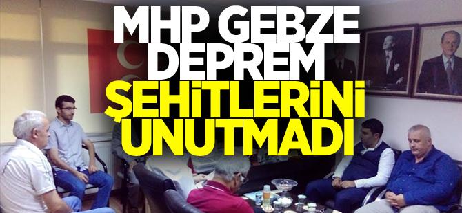MHP Gebze deprem şehitlerini unutmadı