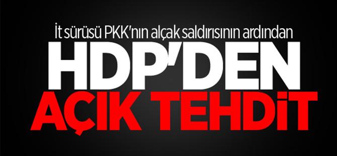 PKK'nın alçak saldırısının ardından HDP'den açık tehdit