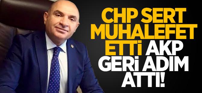 CHP sert muhalefet etti, AKP geri adım attı