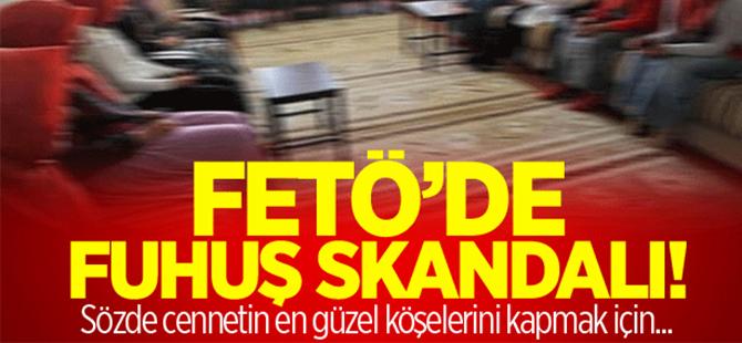 FETÖ'de fuhuş skandalı