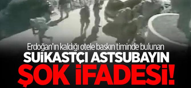Erdoğan'a suikast timindeki astsubay konuştu